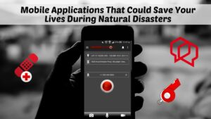 5 Life-Saving Apps for Natural Disasters